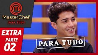 MASTERCHEF PARA TUDO (04/06/2019) | PARTE 2