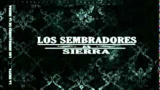 LOS SEMBRADORES DE LA SIERRA ----EL NUEVE