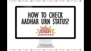 Incorrect URN Number Aadhar : How to Check Aadhar URN Status?