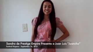 """Prestige Empire Model """"Sandra Rodriguez"""" Presenting Juan Luis """"Juancho"""""""