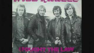 Wild Angels - I Fought The Law.