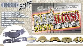 Mi amor del facebook  - PAKO ALONSO EL SEÑOR DE LA CUMBIA (2017)