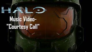 "Halo: Music Video- ""Courtesy Call"""