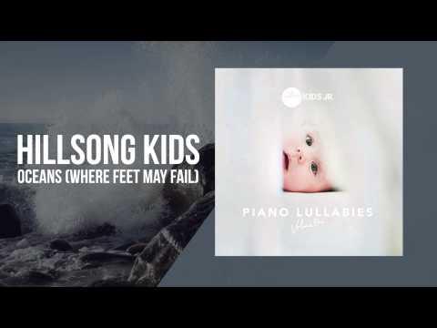 Oceans Where Feet May Fail Piano Lullabies Vol 1 Hillsong