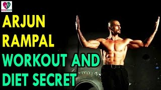 Arjun Rampal Workout and Diet Secret - Health Sutra - Best Health Tips