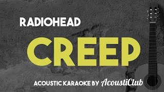Radiohead - Creep [Acoustic Karaoke]
