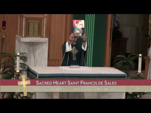 2/26/17 - Sacred Heart Saint Francis de Sales