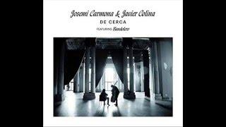 Verdad amarga - Josemi Carmona y Javier Colina ft La Negra
