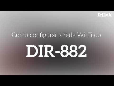 Como configurar a rede Wi-Fi do DIR-882