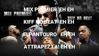 Kiff No Beat Feat Mix Premier Jahin Poto Lyrics width=
