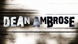 2015 ☁ Dean Ambrose || Custom Titantron ᴴᴰ