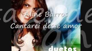 Cantarei desse Amor Aline Barros