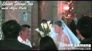 Ikaw Lamang (Bridal March) cover by Libante Strings