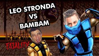 LÉO STRONDA VS BAMBAM #4
