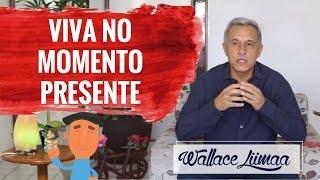 Coaching Quântico 271: Como Viver no Momento Presente   Wallace Liimaa