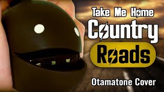 Take Me Home, Country Roads - Otamatone Cover