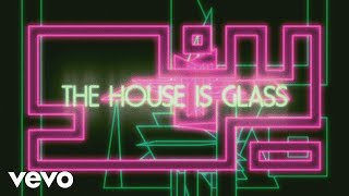 Cage The Elephant - House Of Glass (Official Lyric Video)