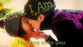 『•English Cover•』Here I Am - 4men & Mi (포맨 feat. 美) [Secret Garden OST]