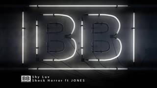 Shy Luv - Shock Horror ft Jones
