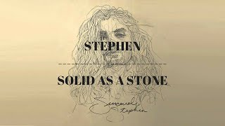 [LYRICS] Stephen - Solid As A Stone