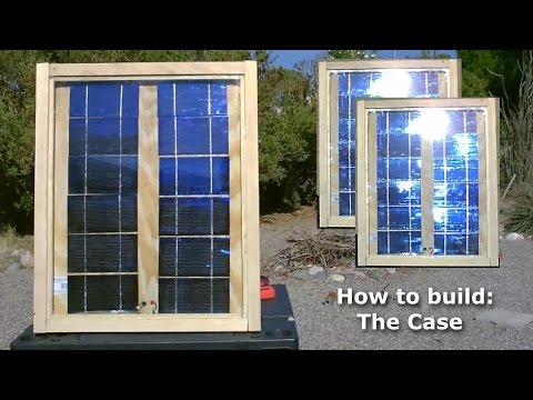 """How to make a Solar Panel (part 3 of 3) - """"how to build the case"""" - Easy DIY"""