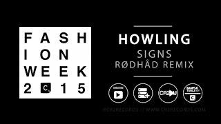 Howling - Signs (Rødhåd remix)