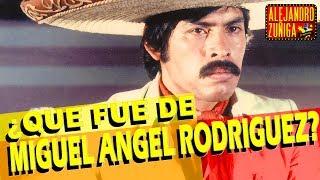 Que fue de Miguel Angel Rodriguez galan de cine mexicano!!