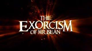 The Exorcism of Mr Bean - Official Full Length Movie Trailer 2011 [HQ]