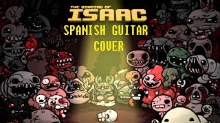 The binding of Isaac MEDLEY | SPANISH GUITAR COVER