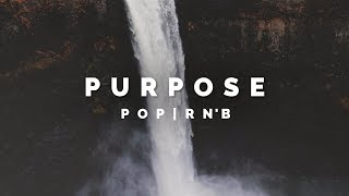 """PURPOSE"" - Melodic Pop HipHop Instrumental 2017"