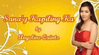 Sana'y Kapiling Ka - Angeline Quinto [Juan Dela Cruz OST]