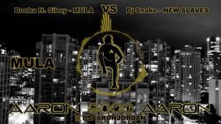 NEW MULA SLAVE ( son entier ) - Booba,Siboy vs DJ SNAKE,Kanye West - Mashup by AARON