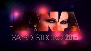 JANA - SAMO ŠIROKO - 2015 (Audio)