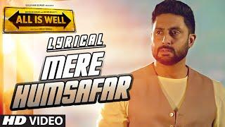 Mere Humsafar Full Song with LYRICS | Mithoon, Tulsi Kumar | All Is Well | T-Series width=