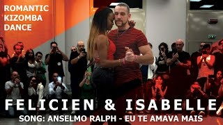 Eu Te Amava Mais / Isabelle & Felicien Romantic Kizomba Dance Demo @ KIZMI Festival 2016