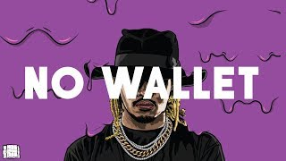 "(FREE) Future Type Beat x Drake Type Beat ""No Wallet"" 