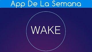 Wake Alarm Clock: App de la Semana para iPhone