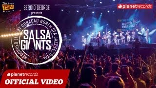 SERGIO GEORGE presents SALSA GIANTS - The Trailer (Official Video HD)