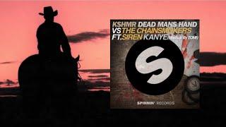 KSHMR Vs The Chainsmokers ft. Siren - Dead Mans Hand & Kanye ( Mashup by TOMI ) Teaser