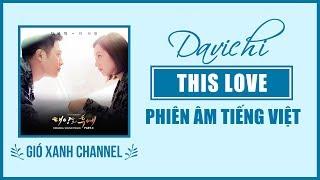 [Phiên âm tiếng Việt] This Love - Davichi (Descendants of The Sun OST)