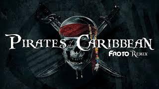 Pirates of Caribbean ..froto remix