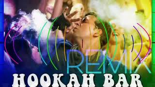 Hookah Bar--(khiladi 786)--REMIX---By-S-MUSIC