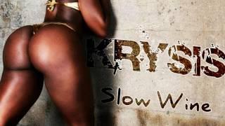 Krysis   Slow wine