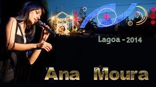 Ana Moura *2014 Lagoa* Leva-me aos fados