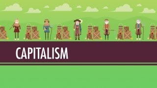 Modern World History: Crash Course: Capitalism & Socialism