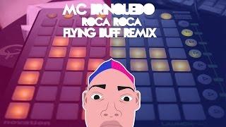 Mc Brinquedo - Roça Roça (Flying Buff Festival Trap Remix) - Launchpad S Cover