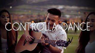 Controlla Dance (One Dance/Controlla Live Acoustic Mashup)