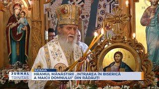 """Hramul Manastirii ,,Intrarea in Biserica a Maicii Domnului"""" din Radauti"""