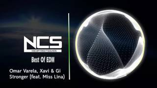Omar Varela, Xavi & Gi - Stronger (feat. Miss Lina) - Best Of Edm