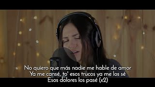 Carolina García - Amorfoda (Cover Bad Bunny) (Letra)